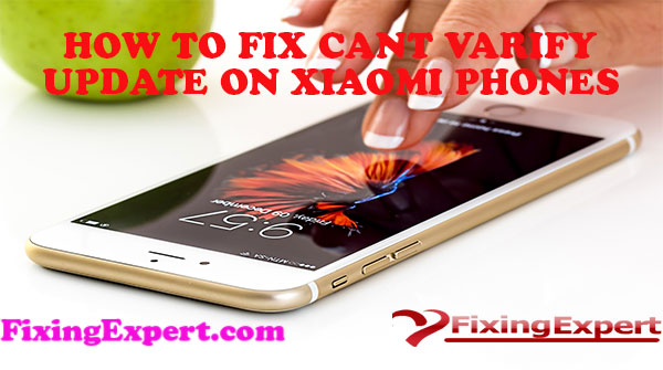 How To Fix Can't Verify Update On Xiaomi Phones